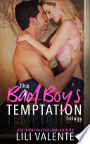 The Bad Boy S Temptation Trilogy