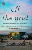 Off The Grid : authority on living off the grid, this is...