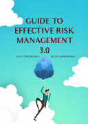 Guide to Effective Risk Management 3. 0