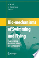 Bio Mechanisms Of Swimming And Flying