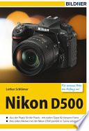 Nikon D500   F  r bessere Fotos von Anfang an