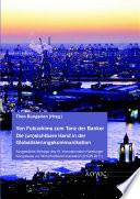Von Fukushima zum Tanz der Banker   Die  un sichtbare Hand in der Globalisierungskommunikation