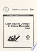 Laser Induced Damage in Optical Materials:1980