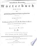 Griechisch-deutsches Wörterbuch beym Lesen der griechischen profanen Scribenten zu gebrauchen