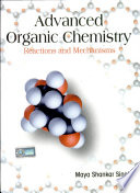 Advanced Organic Chemistry Reactions And Mechanisms book