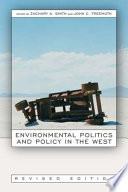 Environmental Politics and Policy in the West  Revised Edition