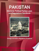 Pakistan Electoral  Political Parties Laws and Regulations Handbook   Strategic Information  Regulations  Procedures