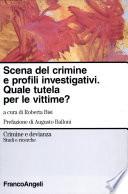 Scena del crimine e profili investigativi