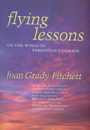 Flying Lessons Wings Of Parkinson S Disease Is A Chronicle