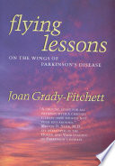 Flying Lessons Wings Of Parkinson S Disease Is A Chronicle Of
