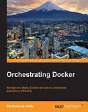 Orchestrating Docker A Good Understanding Of Linux Filesystems But