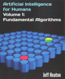 Artificial Intelligence for Humans  Volume 1