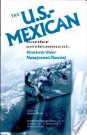 The U S Mexican Border Environment