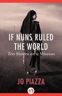 If Nuns Ruled the World Book Cover