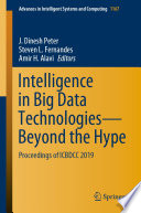Intelligence in Big Data Technologies—Beyond the Hype