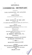A General Commercial Dictionary     Second edition  with     alterations and additions by W  Dickinson