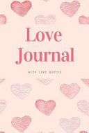 Love Journal with Love Quotes