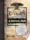 From Here To Eternity A Survival Guide book