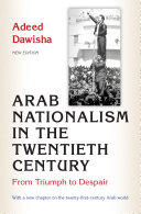 Arab Nationalism in the Twentieth Century Is Eventually Remembered More For Its