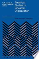 Empirical Studies in Industrial Organization