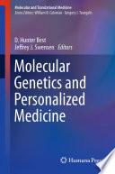 Molecular Genetics and Personalized Medicine