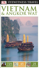 DK Eyewitness Travel Guide Vietnam and Angkor Wat