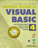 Certified Course in Visual Basic 4