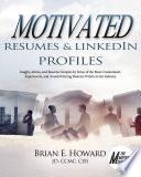 Motivated Resumes   LinkedIn Profiles