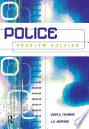 Police Problem Solving