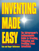 Inventing Made Easy