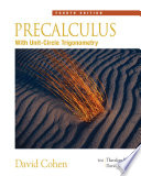 Precalculus With Unit Circle Trigonometry