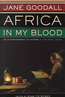 Africa in My Blood In Africa Looks Back On Her Life From