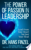The Power of Passion in Leadership