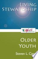 Living Stewardship  Older Youth