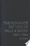 The Romance Fiction of Mills   Boon  1909 1990s