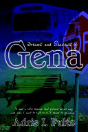 Dreams And Shadows Of Gena : fanciful look at the history of...