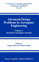 Advanced Design Problems In Aerospace Engineering : systems presents six authoritative lectures on the use...