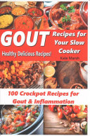 Gout Recipes for Your Slow Cooker