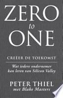 Zero To One Cre Er De Toekomst