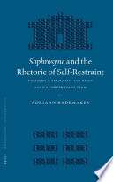 Sophrosyne and the Rhetoric of Self Restraint