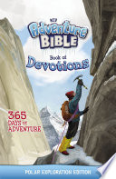 NIV Adventure Bible Book of Devotions  Polar Exploration Edition
