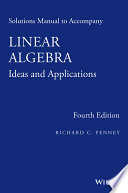 Solutions Manual to Accompany Linear Algebra