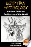 Egyptian Mythology   Ancient Gods and Goddesses of the World