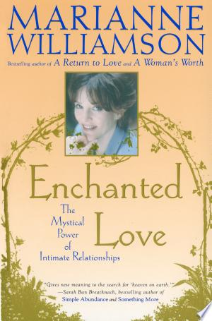 Enchanted Love: The Mystical Power Of Intimate Relationships - Isbn:9780684870250 img-1