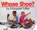 Whose Shoe? Margaret Miller Cover