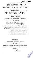 De l'origine authentique et divine de l'Ancien Testament, discours