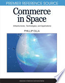 Commerce in Space  Infrastructures  Technologies  and Applications