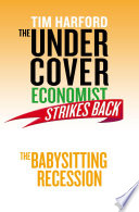 The Undercover Economist Strikes Back  The Babysitting Recession
