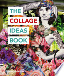 The Collage Ideas Book