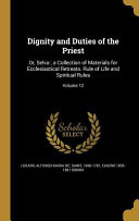 DIGNITY & DUTIES OF THE PRIEST Culturally Important And Is Part Of The Knowledge